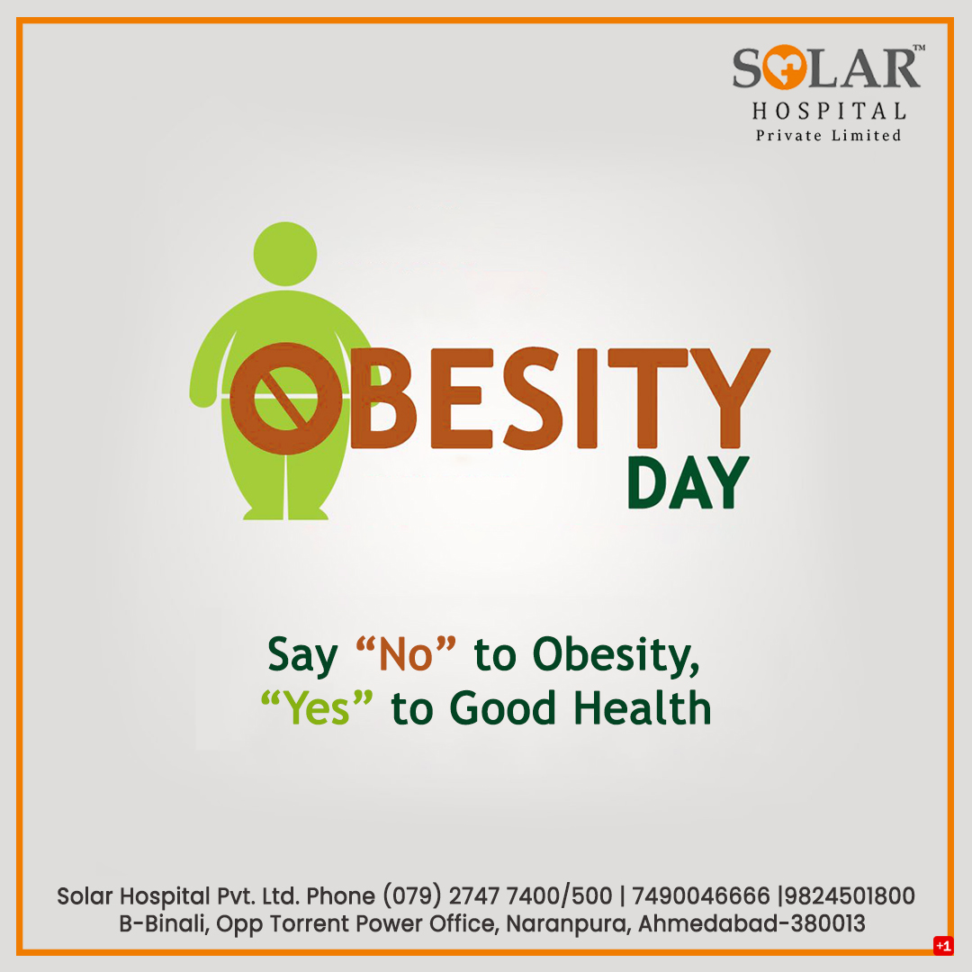 obesity day   #Together2021 #Personality #Vaccineswork #HealthyIndia #Youth #Health #Ahmedabad #Gujarat #BestHospital #Science