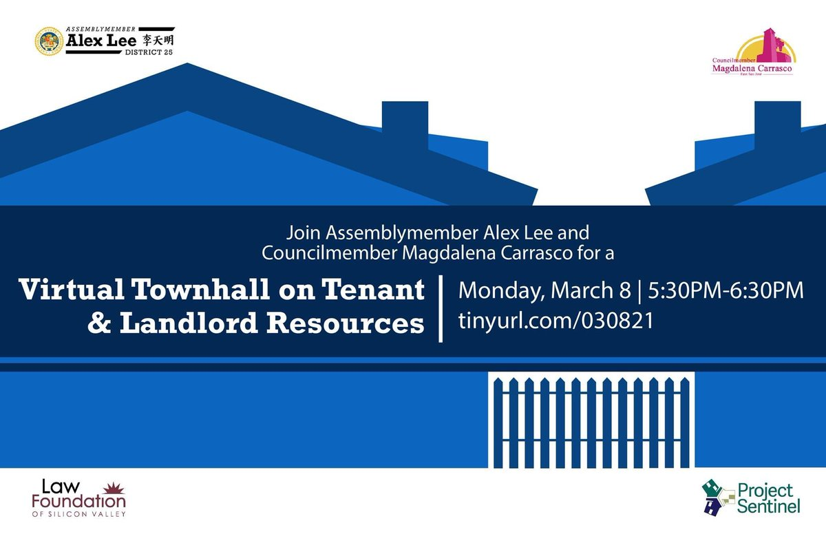 Want to learn how to get rental assistance? Im hosting a town hall on Monday 3/8 w/ SJ City Councilmember @CM_Magdalena, Law Foundation of Silicon Valley, & Project Sentinel about funds & resources available for tenants & landlords under SB 91. Register: tinyurl.com/030821