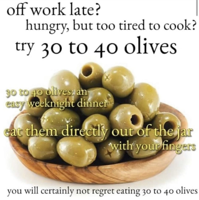 For more great memes, try the new Sea Shell app:   #olives #olive #greece #meme #memes #funny #dankmemes #memesdaily #lol