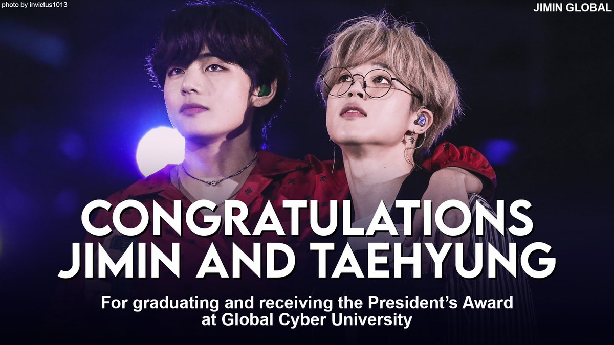 CONGRATULATIONS JIMIN AND TAEHYUNG for graduating and receiving the President's Award from Global Cyber University! 🎊  Let's celebrate by trending these keywords and hashtags  #ProudOfYouJimin #CongratulationsJimin #CongratulationsTaehyung #JiminTaehyungGraduation #JIMIN #V #BTS