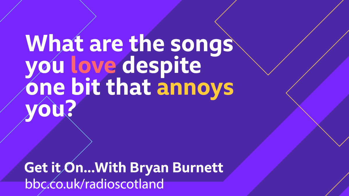 Is it a daft lyric that spoils the song, do you just wince at the sound of the sax solo?   On tonight's Get it On we're after those songs you love despite one bit that annoys you.   #BBCGetitOn...With @bryanb1965 from 6pm -