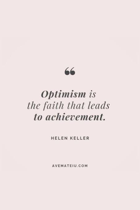 Optimism is the faith that leads to achievement! #thursdaymorning #thursdayvibes #ThursdayThoughts #ThursdayMotivation #MotivationalQuotes #Motivation #quote #quotes #quotestoliveby