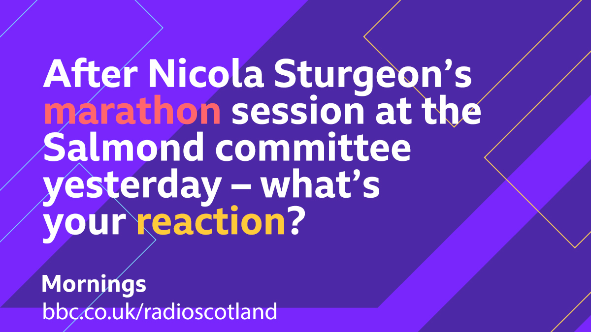 After Nicola Sturgeon's 8 hour marathon session at the Salmond committee yesterday @StephenJardine is asking this morning – what's your reaction?  #Mornings with @StephenJardine from 9am -