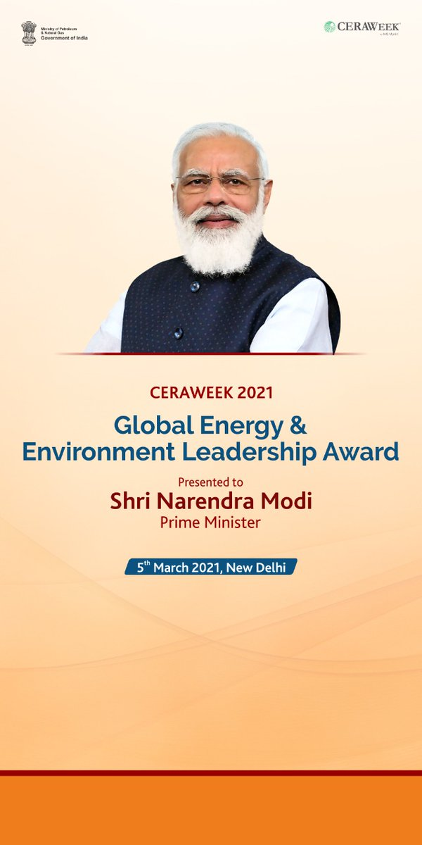 Its a matter of great pride tht Honble PM Shri @narendramodi will receive the @CERAWeek Global Energy and Environment Leadership Award on 5th March 2021.