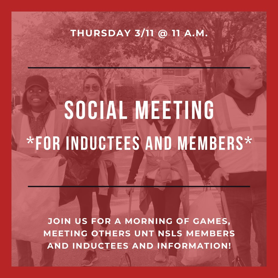 All inductees and inducted members: join us for the first social meeting of the semester! It will take place on Thursday, March 11, at 11 am online through your member portal. RSVP through your member portal too. Can't wait to see you all! #UNT #NSLS #TheNSLS #UNTNSLS