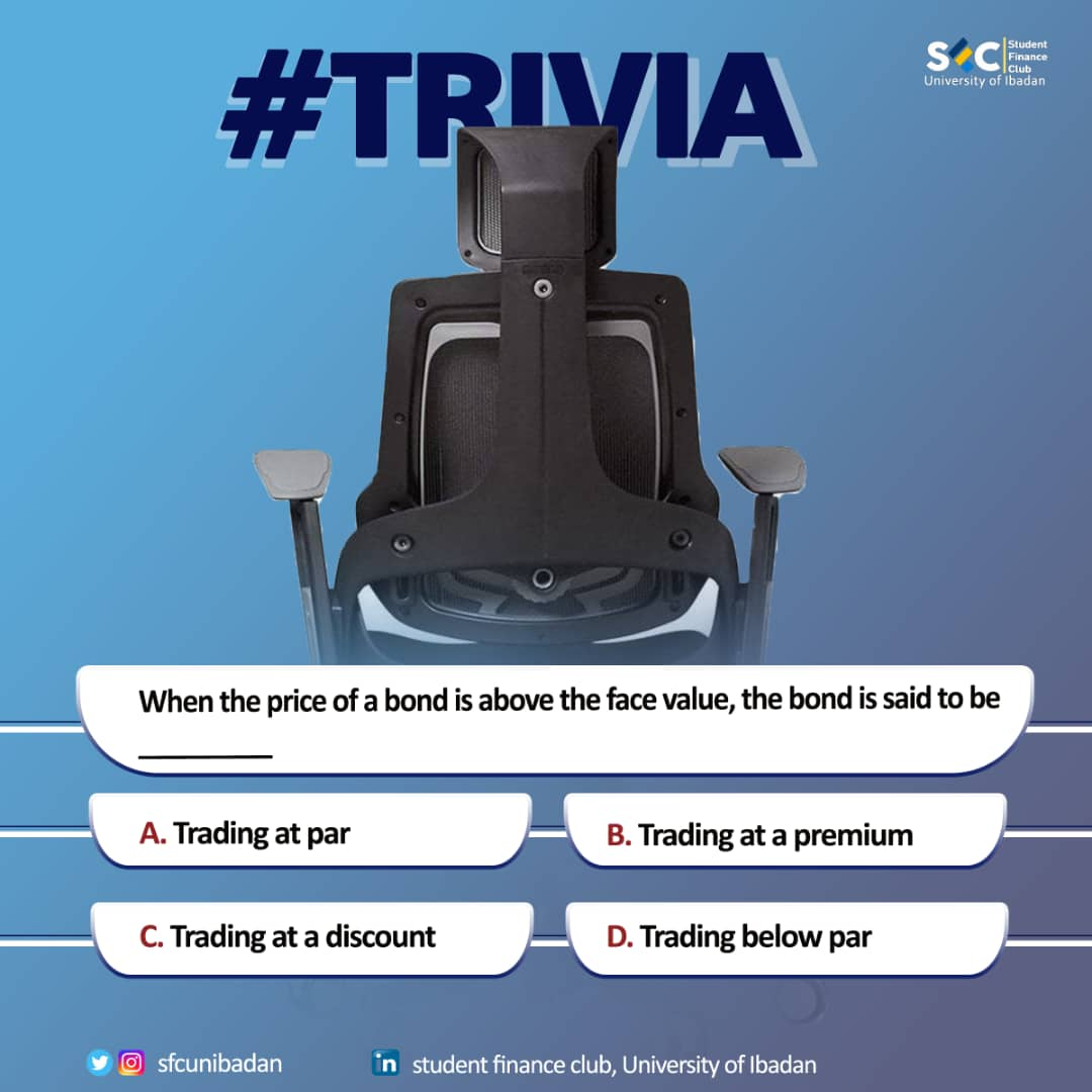 Weekly trivia with SFCUI! Feel free to answer in the comment section.  #trivia #finance #knowledgesharing #bond #facevalue