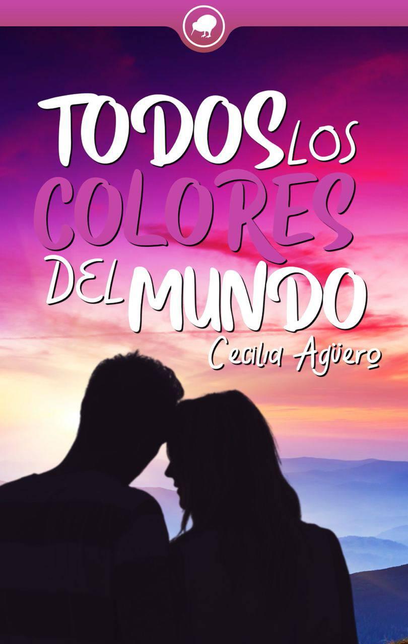 Todos los colores del mundo de Cecilia Agüero