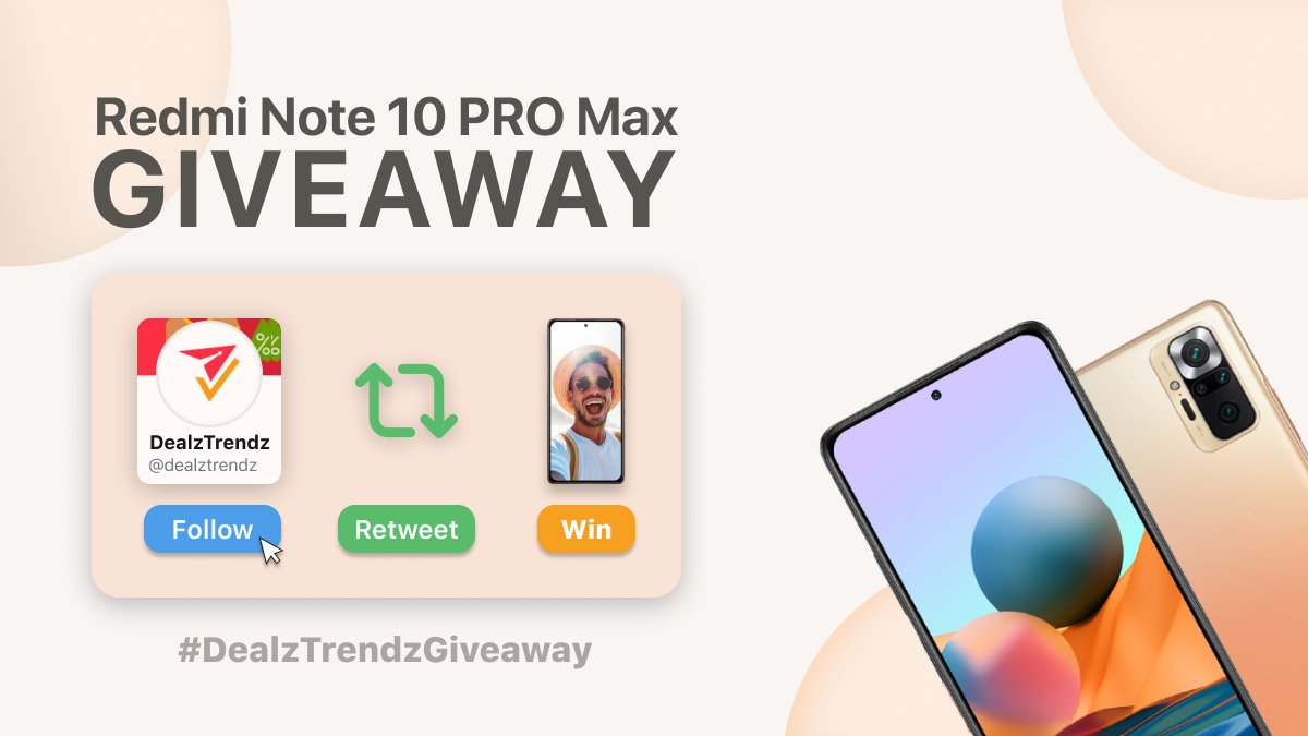 Giveaway Alert 🚨  We're giving away the newly launched #RedmiNote10ProMax   1. Follow 👉🏽 @dealztrendz  2. Retweet the tweet using the hashtags #DealzTrendzGiveaway and #RedmiNote10ProMax
