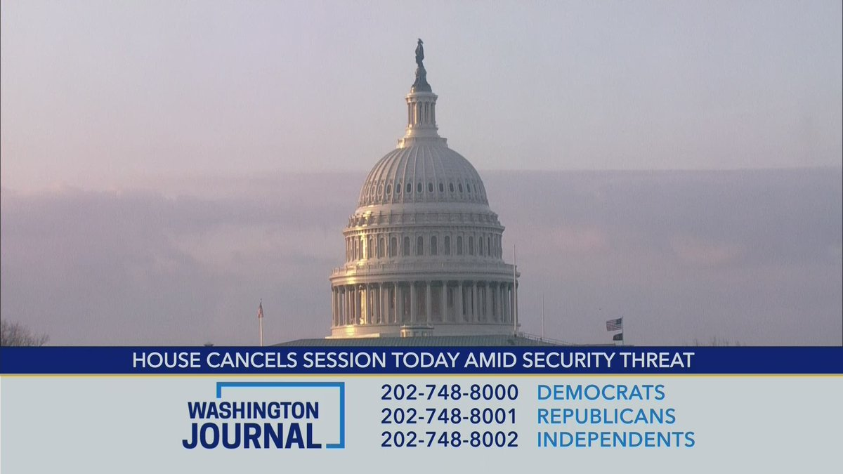 House cancels session today amid security threat, tell us your thoughts.  Watch live: