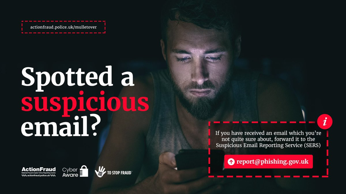 "Received an email which you're not quite sure about? Is it asking you to login to your account, or maybe to ""verify"" your payment details?   If you are suspicious, you should report it by forwarding the email to: report@phishing.gov.uk  #CyberProtect https://t.co/EFMjuodMjO"