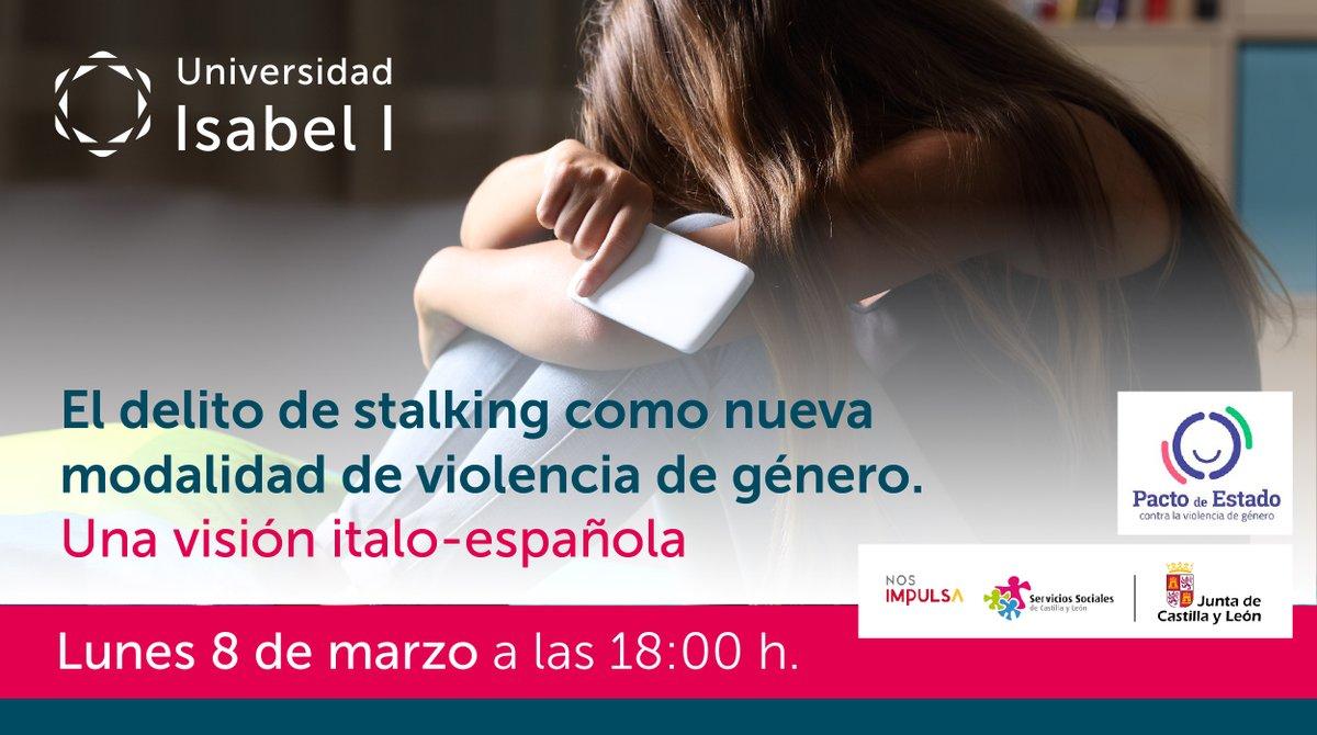 ¡Nuevo webinar! 📣El delito de stalking como nueva modalidad de violencia de género. Una visión italo-española. 📅 Lunes, 8 de marzo ⏰ 18 horas 📍ONLINE, en abierto y gratuito 🎥Enlace de acceso al webinar: https://t.co/jGK7SyKd0d 🔗Más información: https://t.co/TC4jpO3Opr https://t.co/cNSx3WDBHQ