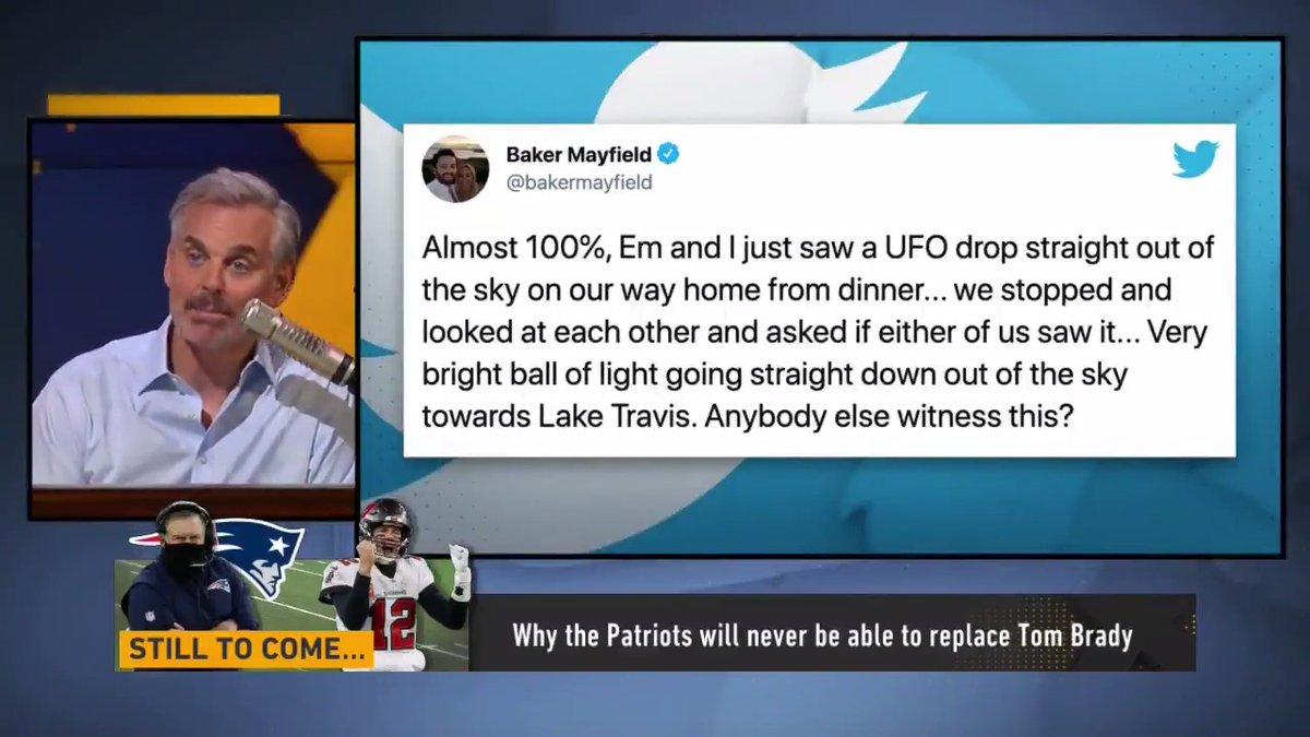 "So, Baker Mayfield saw a UFO...  ""Joe Montana, Troy Aikman, Terry Bradshaw & Tom Brady have never seen aliens. I would prefer my guys don't talk about it."" — @ColinCowherd"