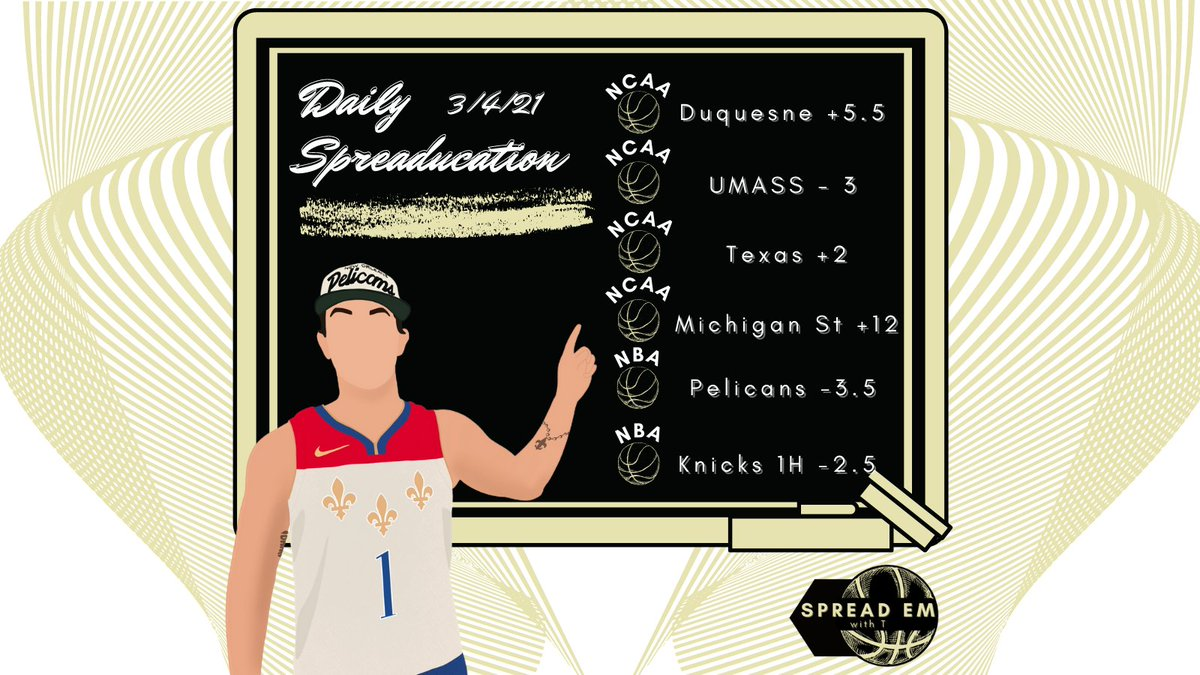 Here is your daily #Spreaducation for #NCAABpicks & #NBApicks for 3/4/21  #Duquesne #UMASS #A10MBB #Texas #MichiganSt #Pelicans #Knicks #sportsbettingadvice #bestbets #dailypicks