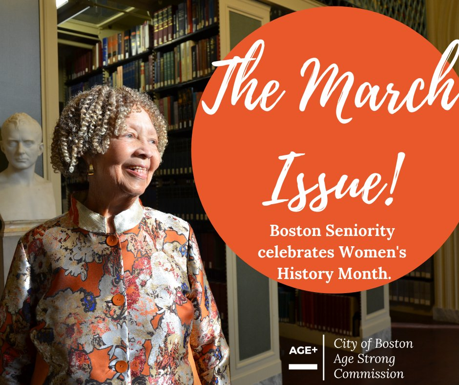 A special #TBT to our #WomensHistoryMonth issue of Boston Seniority from 2019! This month, we honor women's history and the sacrifices and voices that have paved the way for women's advancement today. Read the issue here:
