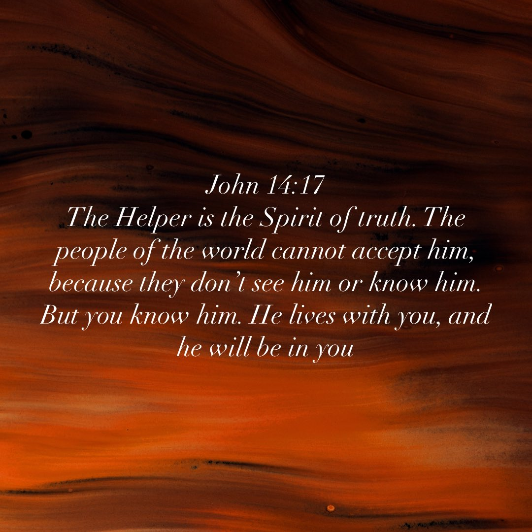 HE will be in you.  The world does not accept HIM. The world will not accept you because HE lives in you.   This is bigger than me and you!   #Jesus #holyspirit #Faith #Hope #GodInUs #Godiswithus #Godslove #World #Antichrist #Christian #TheCross #Prayer #Helper