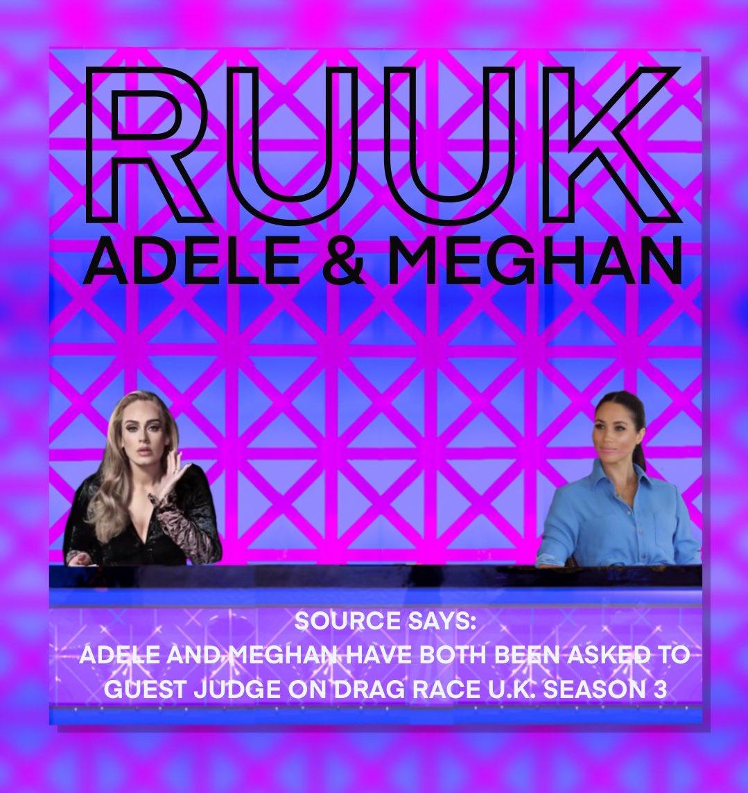 #RUUK   #RPDRUK S3 RUMOURED  GUEST JUDGES   🏁ADELE & MEGHAN🏁  #DragRaceUk #DragRace #Adele #Meghan #Rupaul #DRUK