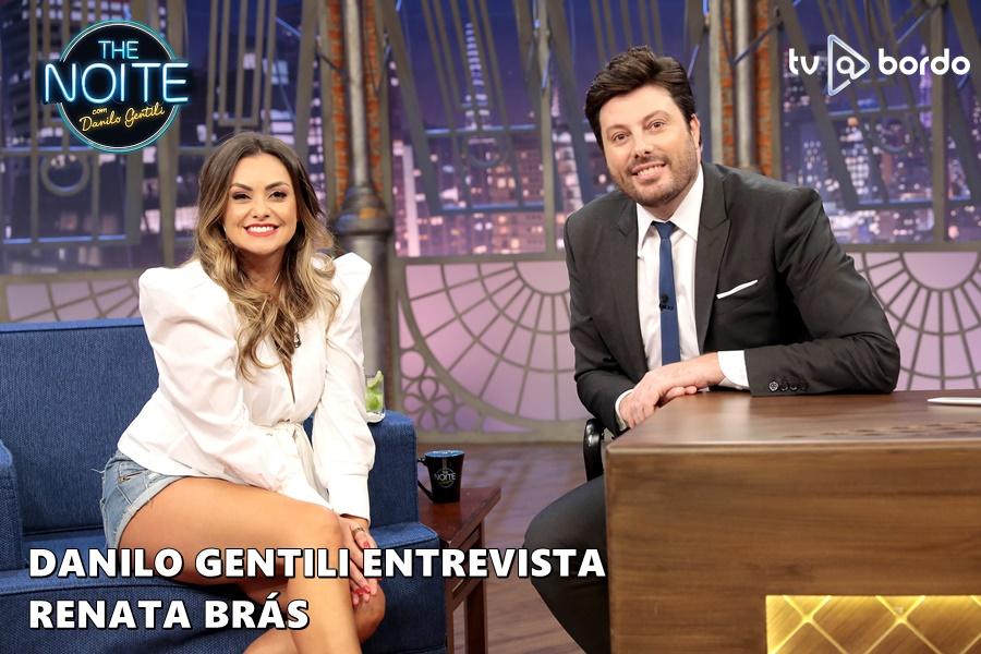 #TheNoite  @DaniloGentili  entrevista Renata Brás