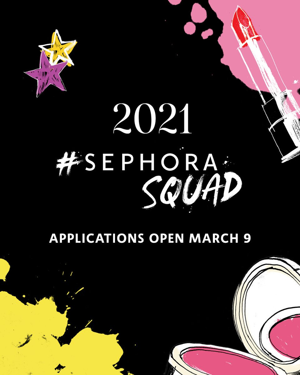Applications for the 2021 #SephoraSquad open on March 9‼️🗓 Who would you like to see #JoinTheSquad this year? Tag your favorite influencers below 🤗