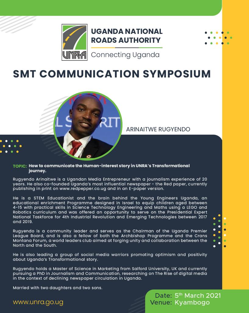 "COMMUNICATION SYMPOSIUM, COMMUNICATION SYMPOSIUM... Did you know @RugyendoQuotes is a PhD candidate or you thought he is @RedPepperUG Hyena?. Join him Tomorrow with @UNRA_ED @UNRA_UG team to tell us how far UNRA has gone with ""Connecting Uganda"" and Ugandans to road network 8am"