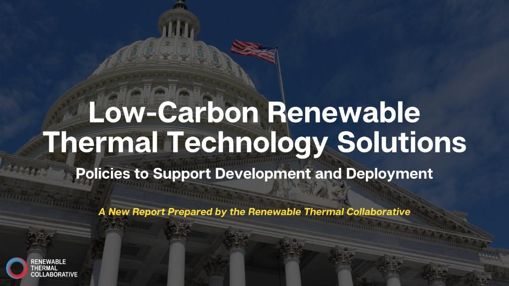 Low-carbon renewable thermal technology is critical to reducing emissions in our manufacturing and buildings sectors. Learn more from one of our partners, @REthermal, in their latest report on #renewable thermal innovations: