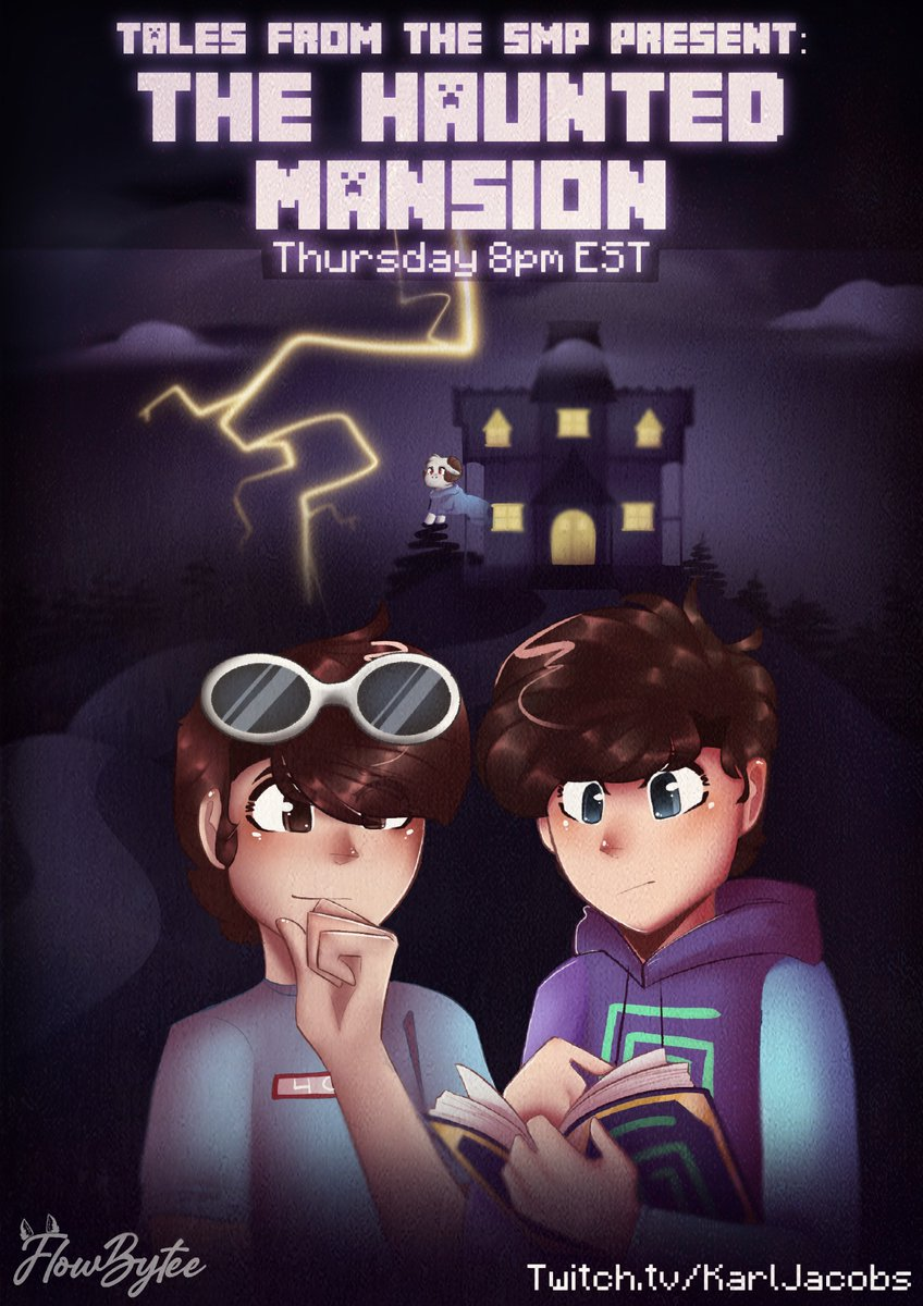 Tales From the SMP Presents: The Haunted Mansion Tonight ~8:00 pm EST! Don't wanna miss it! See ya there :]