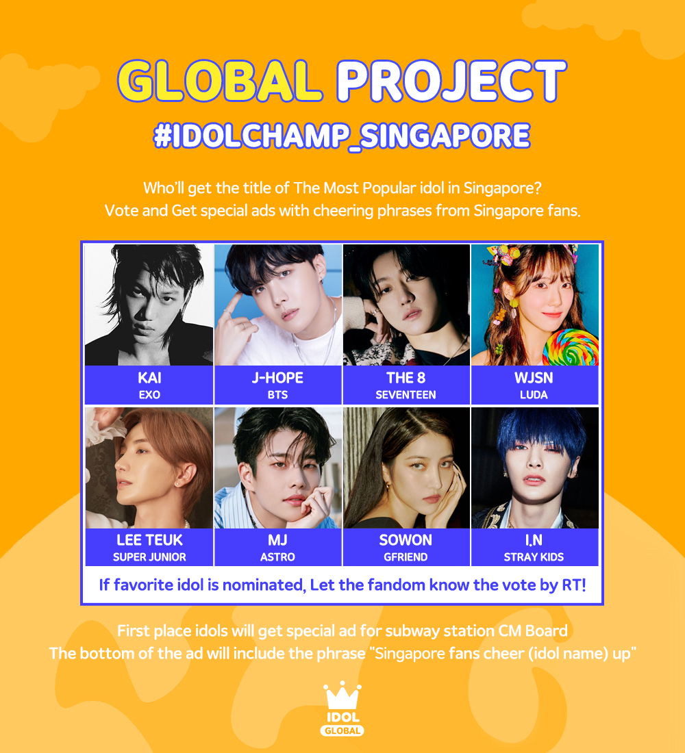 🌍Take the global title🌏  Who'll get the title of The Most Popular Idol in Singapore?🎖  1st place idols will get special ads including the phrase 'Singaporeans fans always support and love (idol name)'😍  ▪ VOTING PERIOD : ~Mar 19, 6PM(KST) ▪ VOTE HERE