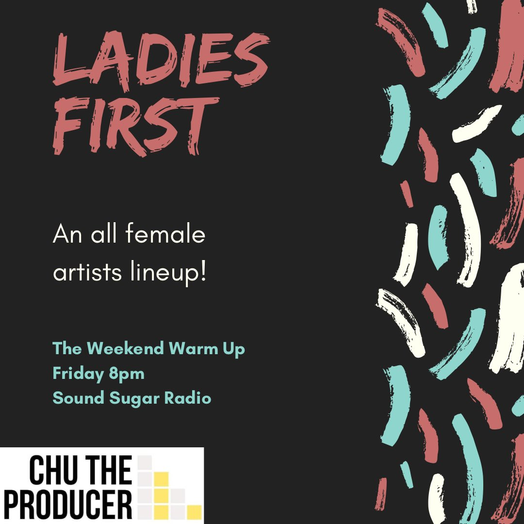 Weekend Warm Up is about Ladies First this Friday!  @chutheproducer pays tribute to incredible female artists! Tune in at 8pm. #friday #night #music #ladies #first #celebrate #appreciate #enjoy #respect #talented #listen #love #chu #soundsugarradio