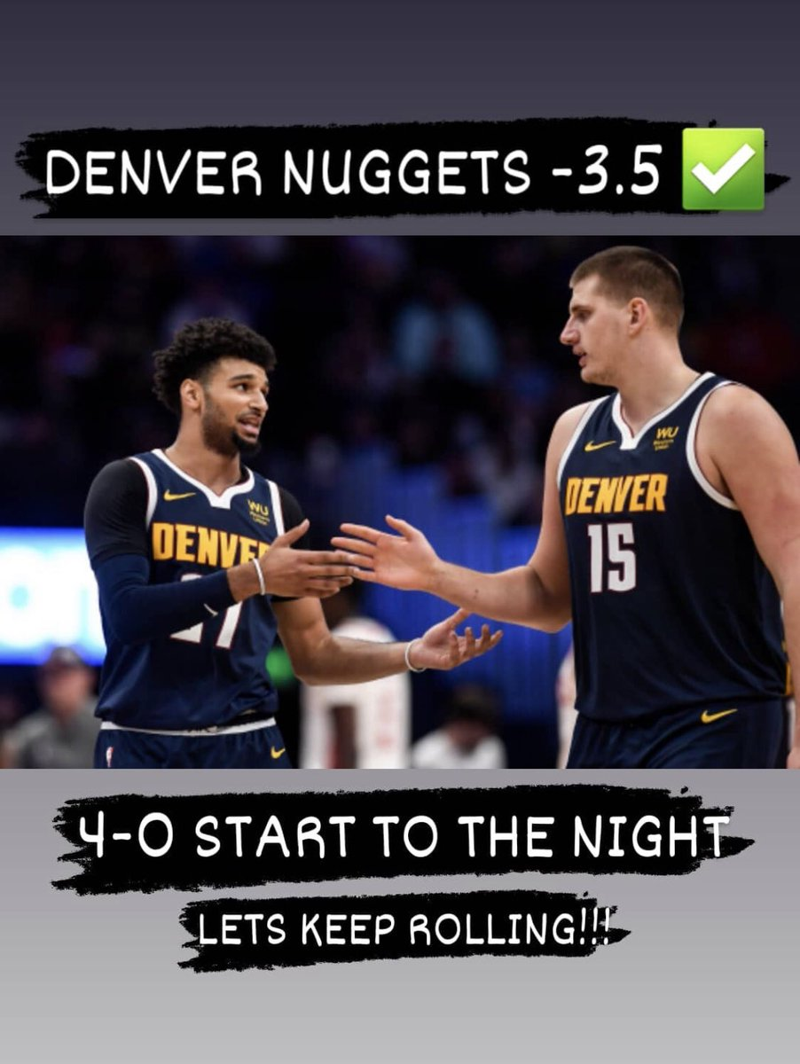 Another Dub 👀  Nuggets a -3.5 💰 4-0 to start the night, clean sweep? #GamblingTwitter #nba #NBAPicks #Nuggets #ESPN #DraftKings