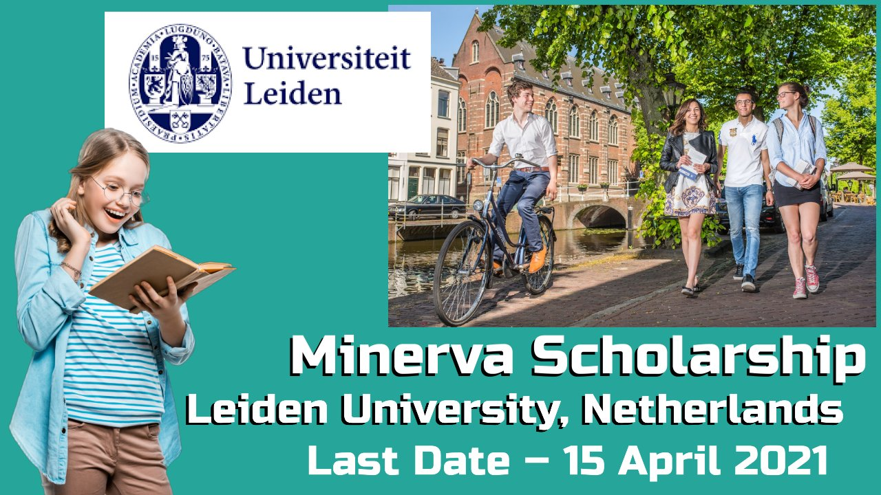 Minerva Scholarship Fund by Leiden University, Netherlands