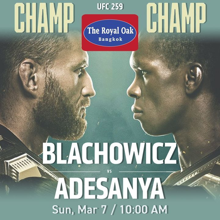 TOMORROW MORNING UFC 259 LIVE! BLACHOWICZ vs ADESANYA Sunday, 7th March Live from 9.00am #UFC #UFC259 #LIVE