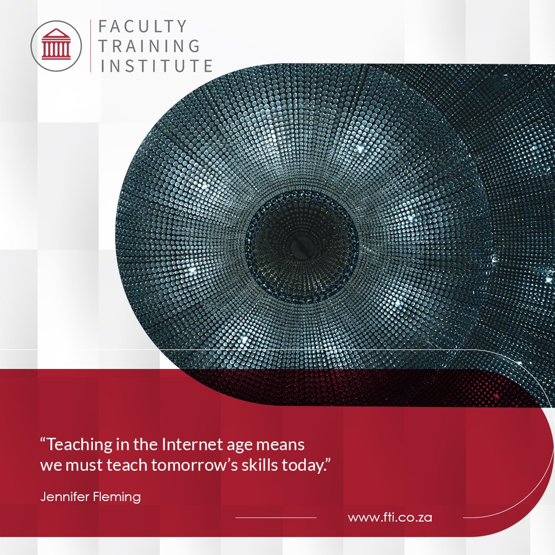 "Start the #Weekend with #Wisdom  This quote by Jennifer Fleming embodies everything that FTI stands for: ""Teaching in the Internet age means we must teach tomorrow's skills today.""  #FTISA #ProfessionalDevelopment #ThatFridayFeeling #Quote #TomorrowsSkillsToday"