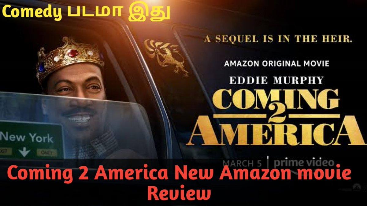 Coming 2 America Movie Tamil Review 👇👇👇   #Coming2America #ComingToAmerica2 #AmazonSpecials #NenjamMarappathillai #