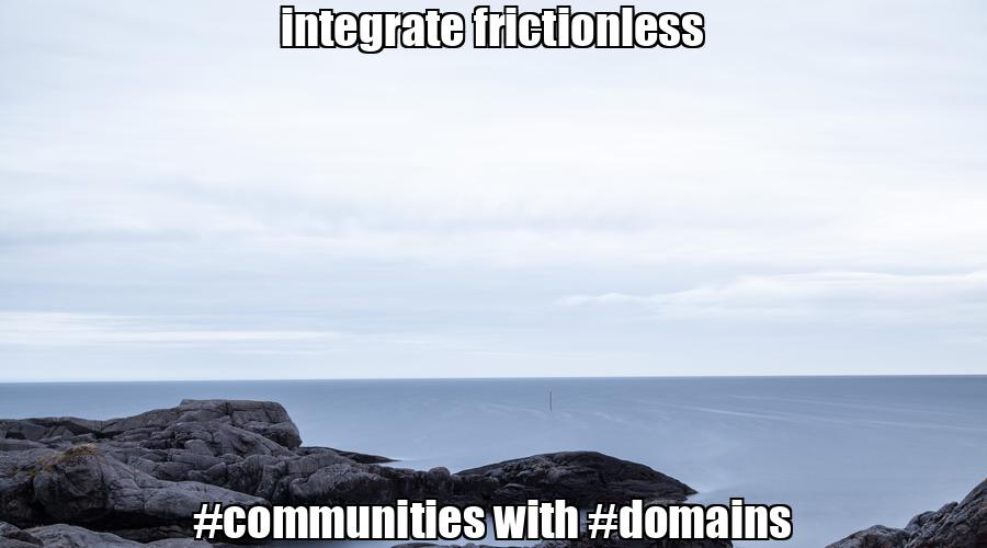 integrate frictionless #communities with #domains  💰 #biden #trump Buy #domain