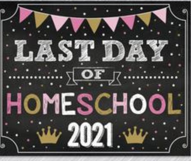To all our amazing children and parents- enjoy your last day of homeschooling! We can't wait to see you all on Monday! #homeschooling2021 #WelcomeBack