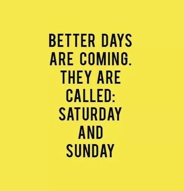 Stizu bolji dani... #weekend #caosvima #saturday #sunday