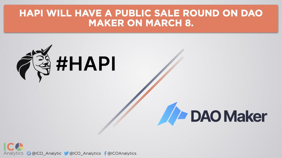 HAPI will have a public sale round on @TheDaoMaker on March 8. $100K worth of $HAPI tokens will be available on DAO Maker platform. This round will be followed by IDO on @Poolz__ on March 10th. t.me/hapiHF/25087