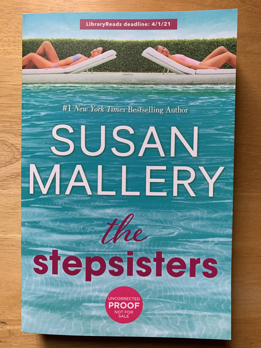 #FridayReads THE STEPSISTERS by @SusanMallery May 2021 from @MIRAEditors @HQforLibraries #rivalry #friendship #family