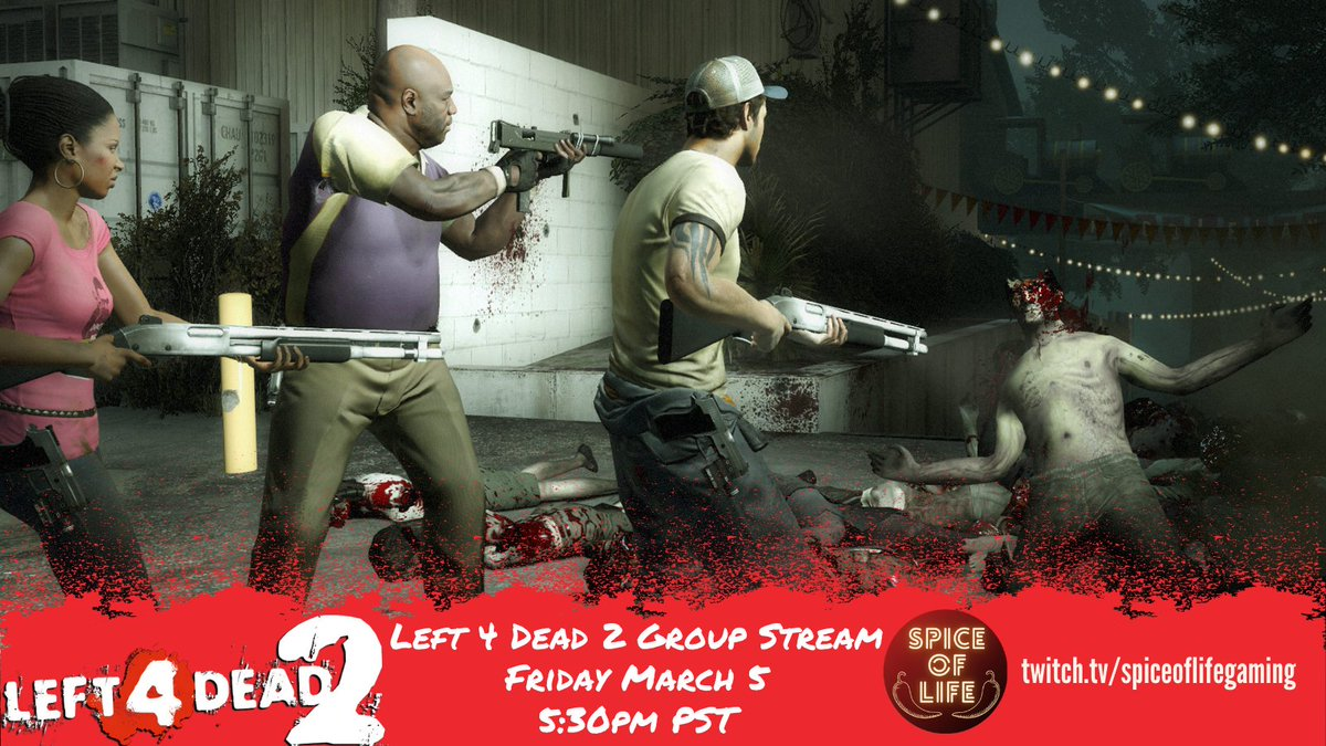 TODAY: #Left4Dead2 Group Stream Starting 5:30PM PST/8:30PM EST  Fun zombie survival shenanigans! Do you prefer seeing #L4D2 with mods? Or vanilla? Let us know! #SurvivalHorror #twitchstreamer #smallstreamers #zombie #zombieapocalypse