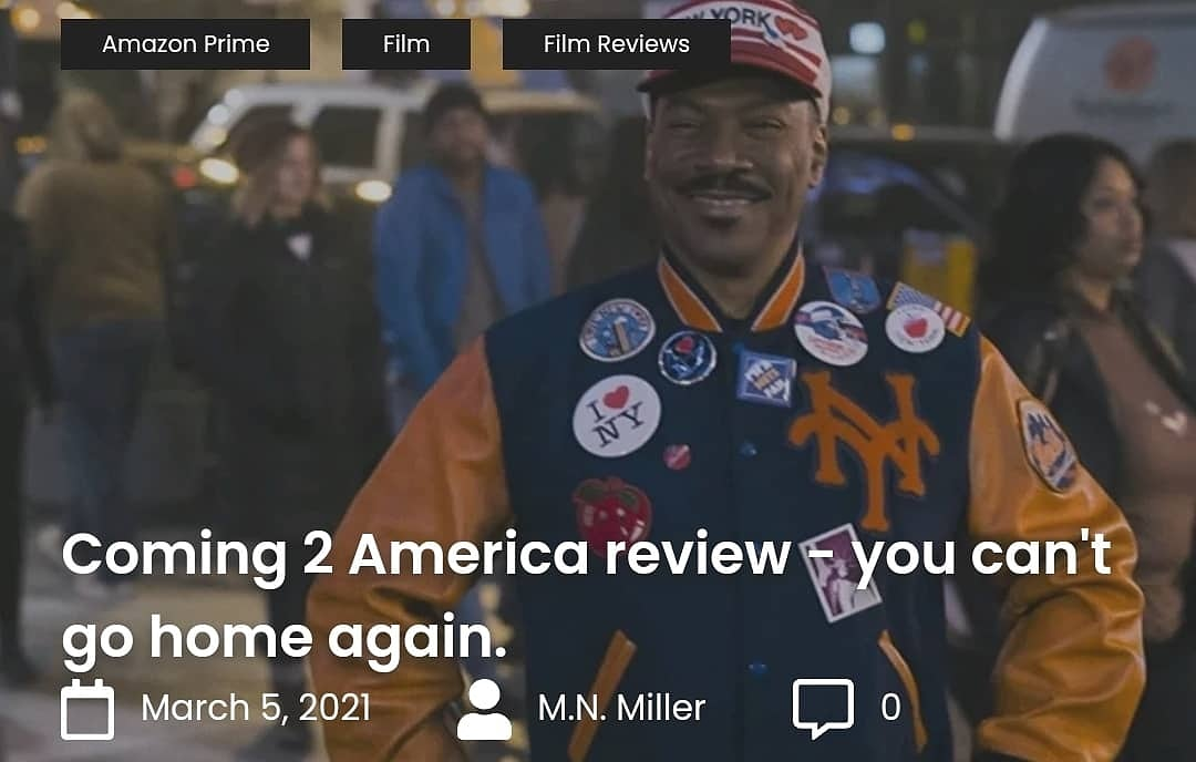 """#Coming2America spends too much time revisiting jokes and characters from the original without establishing new ones.""""  #ComingToAmerica2 #film #films #AmazonPrimeVideo #movie #movies #movietwit #FilmTwitter #streaming #comedy #EddieMurphy  My Review:"""
