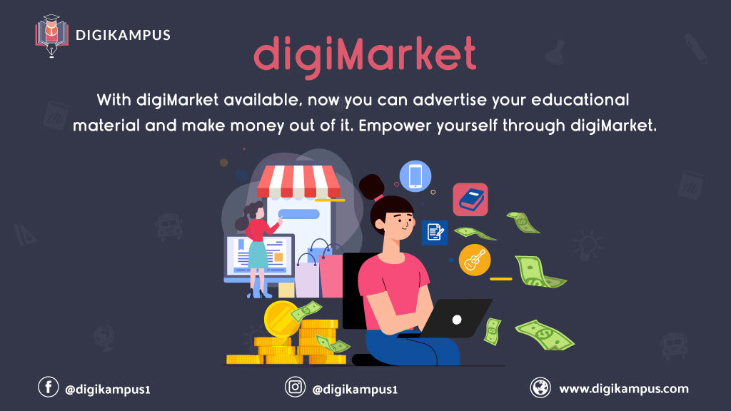 With digiMarket available, now you can post your educational material and make money out it. Empower yourself through digiMarket. #digikampus #dKambassadors #skillmonetization #digimarket #market #empowerment #studentempowerment #socialmedia #makemoney #cash