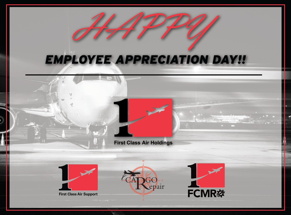 Thank you to the First Class Air Holdings team for their efforts, achievements, and for making work as fun as it could possibly be. If an organization is only as good as its employees, then we are in great shape to take on the rest of this year.  #EmployeeAppreciationDay