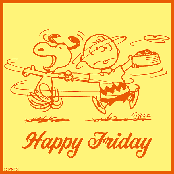Replying to @Snoopy: Bring on the weekend!