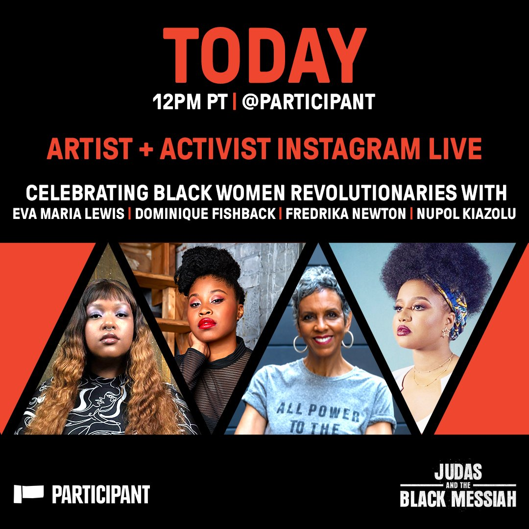 Tune in TODAY at NOON PT @Participants IG to hear activist @imyagirleva in conversation with #JudasAndTheBlackMessiah star @Domfishback, Former Black Panther Party member + Dr. Huey P. Newton Foundation cofounder Fredrika Newton and activist @nupol_justice! #WomensHistoryMonth