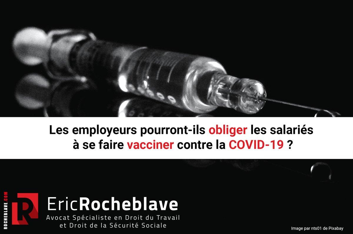 Les #employeurs pourront-ils obliger les #salariés à se faire vacciner contre la COVID-19 ?  #coronavirus #covid19 #vaccin #vaccination