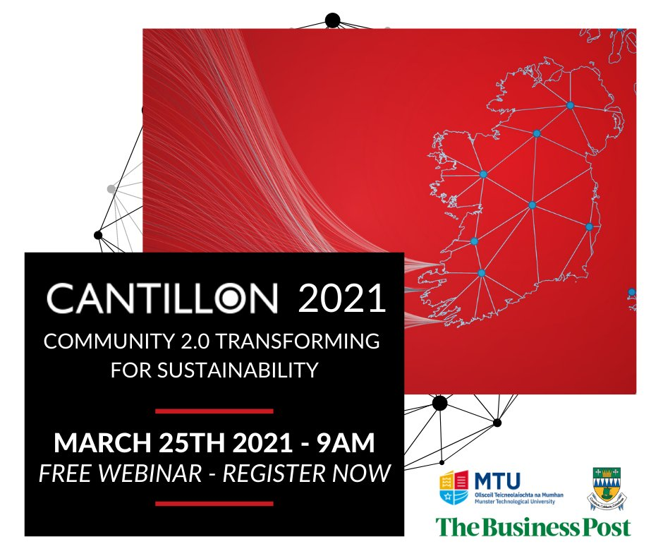 Cantillon 2021: Community 2.0 - Transforming for Sustainability takes place on Thursday 25th March at 9am as part of the Kerry Month of Enterprise. The event will focus on leading change and fostering resilience. For more information and to register visit https://t.co/jeDZZc8MPk. https://t.co/fIdS7k4kSx
