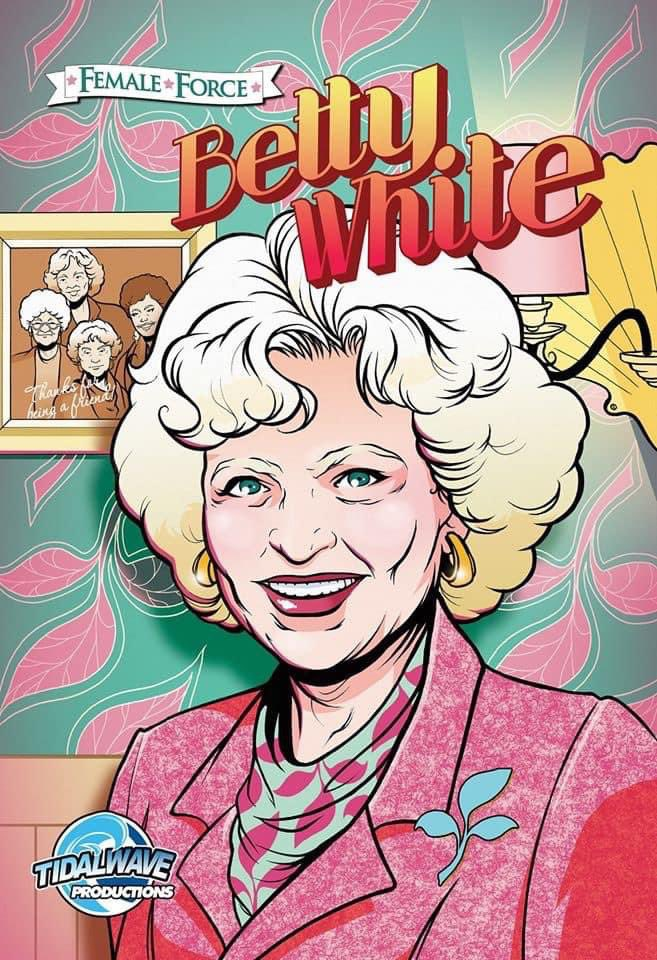 Celebrate Women's History Month by learning about the world of Television icon, Betty White in her biography comic book.   ON AMAZON NOW!   #BettyWhite #GoldenGirls #TheGoldenGirls #Actress #BeaArthur #TheGoldenGirls #RueMcClanahan #GoldenGirls #TV