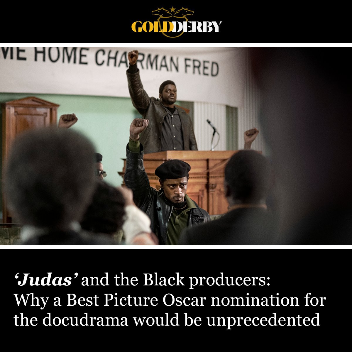 """""""If #JudasAndTheBlackMessiah is nominated for Best Picture, it would be the first film ever nominated with exclusively Black producers."""" Read more at @GoldDerby, and see this powerful film, now playing in theaters and streaming exclusively on @HBOMax: judasandtheblackmessiah.com"""