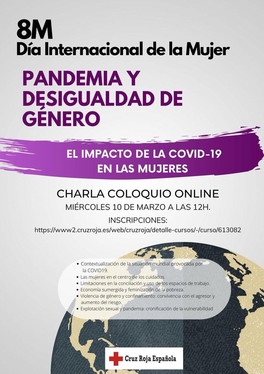 """Este miércoles 10 de marzo a las 12 hs, por motivo del #8M, en #CruzRoja analizaremos el impacto de la #COVID19 en las mujeres durante el coloquio online de """"Pandemia, Desigualdad y Género""""  ➡️ Inscríbete aquí:"""