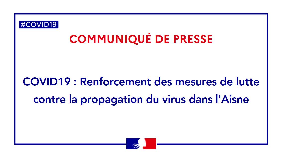 Communiqué de presse#COVID19 : Renforcement des mesures de lutte contre la propagation du virus dans l'Aisne. ▶️ aisne.gouv.fr/Actualites/COV… https://t.co/4y0woB4fx4