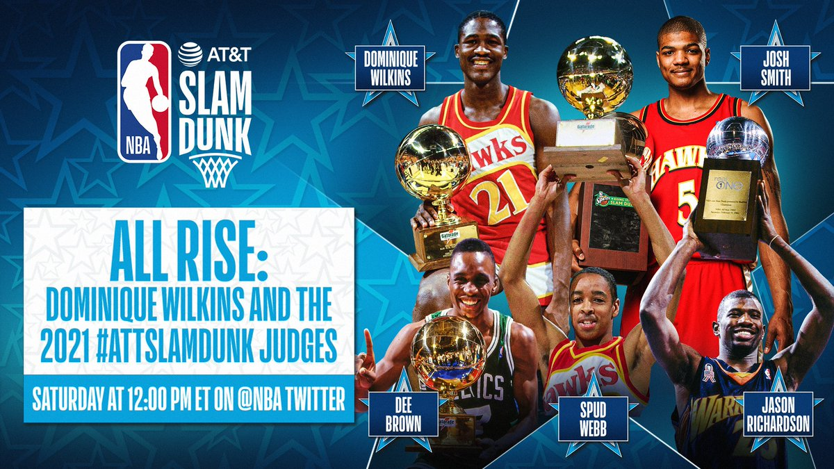 Tune in to All Rise: Dominique Wilkins and the 2021 #ATTSlamDunk Judges Saturday at 12pm/et on @NBA featuring former champions Wilkins (1985 & 1990), Spud Webb (1986), Dee Brown (1991), Jason Richardson (2002 & 2003) & Josh Smith (2005).  All of All-Star in One Night, Sunday, TNT